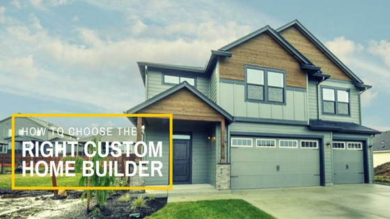 Choose the Right Home Builder
